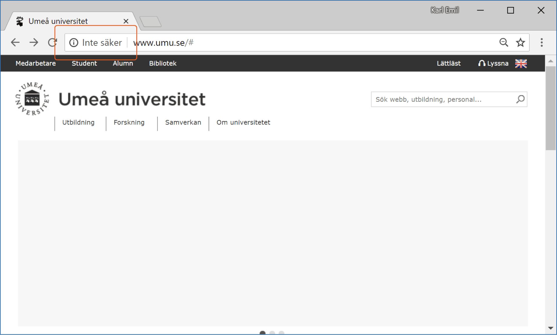 Umeå universitets startsida kan enbart läsas in över en osäker HTTP-anslutning.
