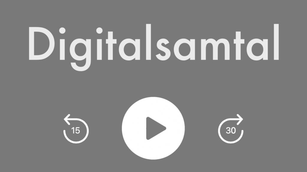 Digitalsamtal spelas i poddradiospelare
