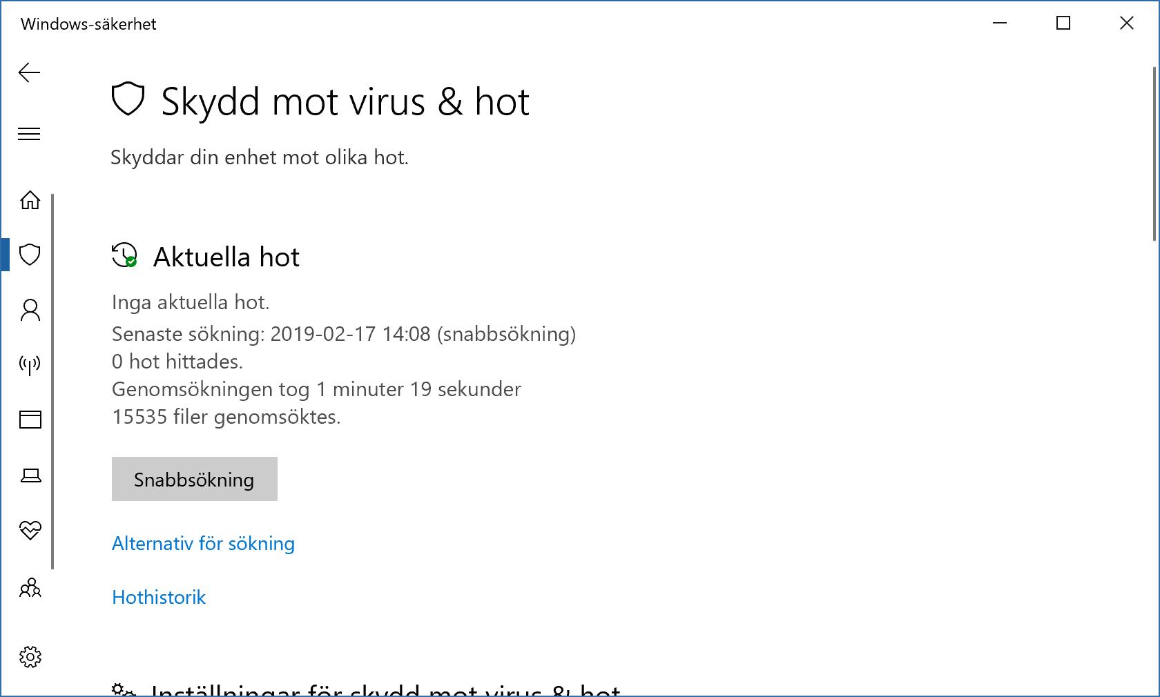 Windows Defender är numera riktigt bra på att detektera skadeprogram.