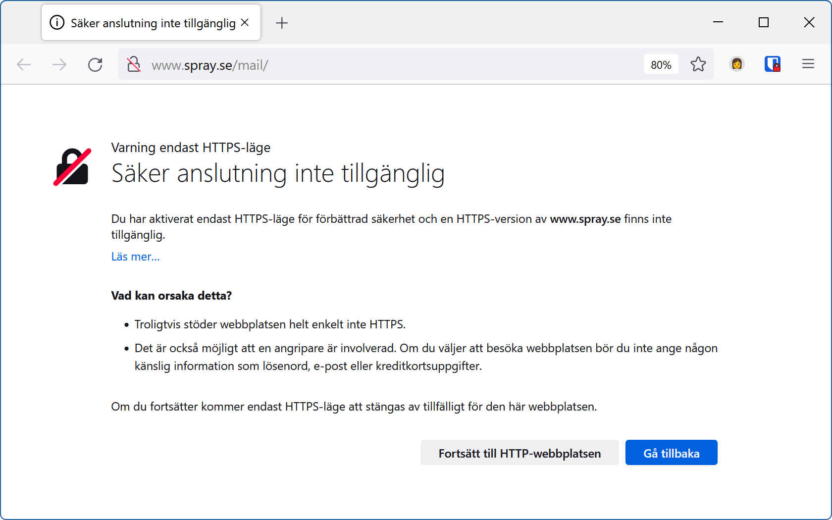 Firefox varnar webbplatsbesökare eftersom webbplatsen inte stödjer säkra anslutningar.